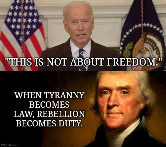 This image has an empty alt attribute; its file name is biden-this-is-not-about-freedom-1.jpg